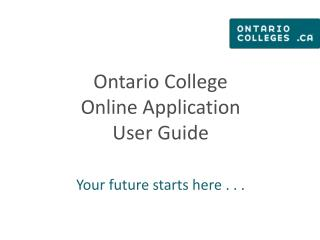 Ontario College  Online  Application User Guide