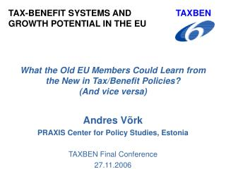 What the Old EU Members Could Learn from the New in Tax/Benefit Policies ?  (And vice versa)