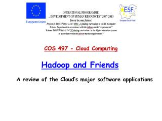 Hadoop  and  Friends