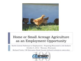 Home or Small Acreage Agriculture as an Employment Opportunity