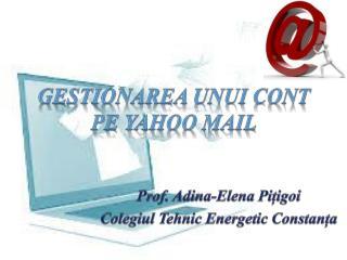 Gestionarea unui cont pe  yahoo mail