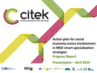 Action  plan for social  economy actors involvement  in MED smart  specialization strategies Progress Report  Presentat