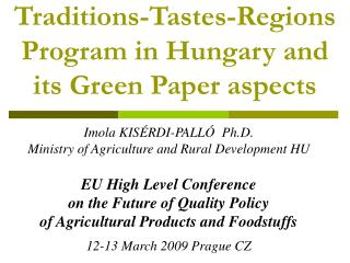 Traditions-Tastes-Regions Program in Hungary and  its Green Paper aspects