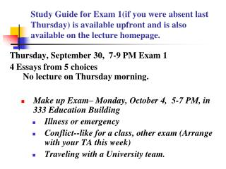 Study Guide for Exam 1(if you were absent last Thursday) is available upfront and is also available on the lecture homep