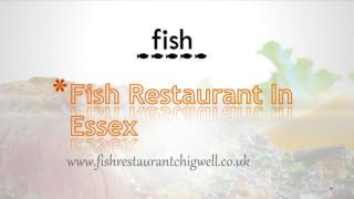 Fish Restaurant In Essex