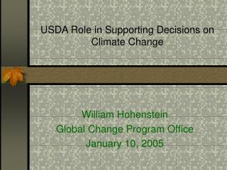 USDA Role in Supporting Decisions on Climate Change