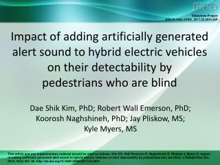 Impact of adding artificially generated alert sound to hybrid electric vehicles on their detectability by  pedestrians
