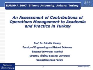 An Assessment of Contributions of Operations Management to Academia and Practice in Turkey
