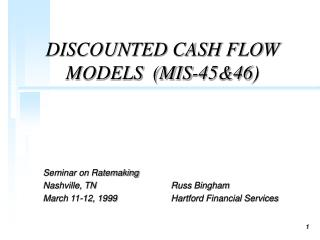 DISCOUNTED CASH FLOW MODELS  (MIS-45&46)