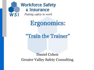 "Ergonomics: ""Train the Trainer"""