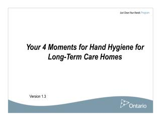Your 4 Moments for Hand Hygiene for Long-Term Care Homes