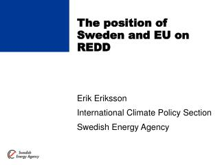 The position of Sweden and EU on REDD
