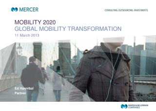 MOBILITY 2020 GLOBAL MOBILITY TRANSFORMATION