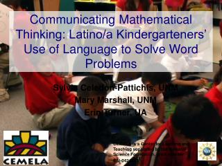 Communicating Mathematical Thinking: Latino/a Kindergarteners' Use of Language to Solve Word Problems