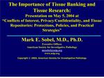 The Importance of Tissue Banking and Tissue Research ...