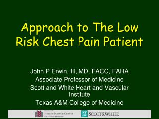 Approach to The Low Risk Chest Pain Patient