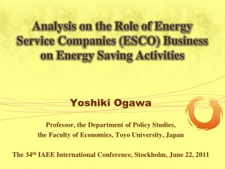 Analysis on the Role of Energy Service Companies (ESCO) Business on Energy Saving Activities