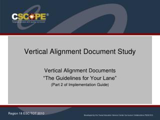 "Vertical Alignment Document Study Vertical Alignment Documents ""The Guidelines for Your Lane"" (Part 2 of Implementation"