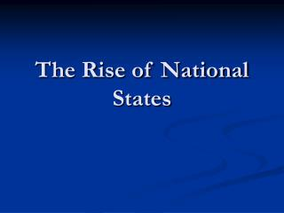 The Rise of National States