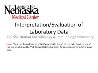 Interpretation/Evaluation of Laboratory Data
