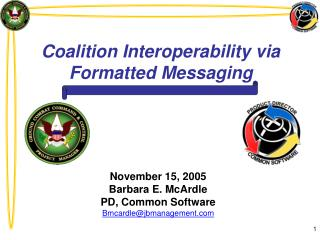 Coalition Interoperability via Formatted Messaging