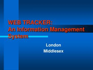 WEB TRACKER: An Information Management System
