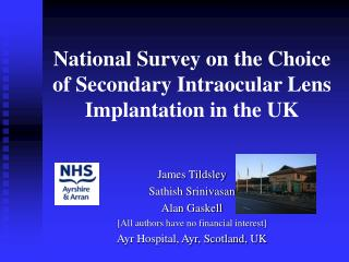 National Survey on the Choice of Secondary Intraocular Lens Implantation in the UK