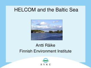 HELCOM and the Baltic Sea