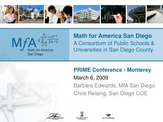 Math for America San Diego A Consortium of Public Schools & Universities in San Diego County