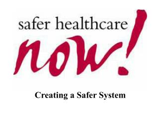 Creating a Safer System