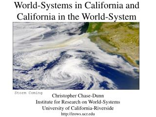 World-Systems in California and California in the World-System