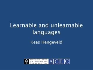 Learnable and unlearnable languages