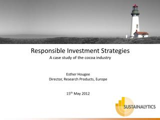 Responsible Investment Strategies A case  study  of the  cocoa industry