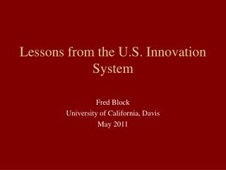 Lessons from the U.S. Innovation System