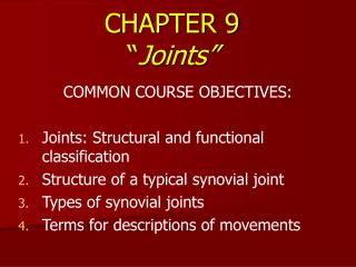 "CHAPTER 9 "" Joints"""