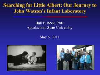Searching for Little Albert: Our Journey to John Watson's Infant Laboratory