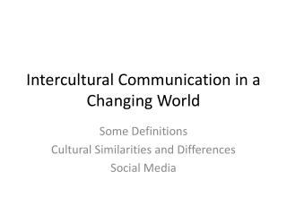 Intercultural Communication in a Changing World