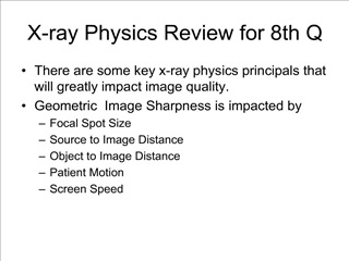 X-ray Physics Review for 8th Q