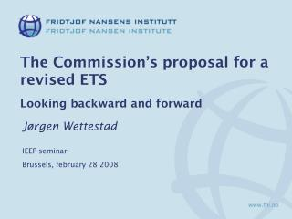 The Commission's proposal for a revised ETS