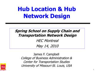 Hub Location & Hub Network Design