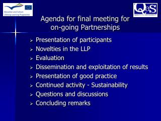 Agenda for final meeting for  on-going Partnerships