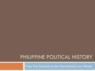 Philippine Political History