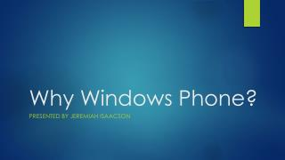 Why Windows Phone?