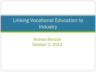 Linking Vocational Education to Industry