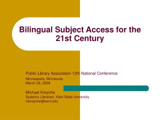 Bilingual Subject Access for the 21st Century