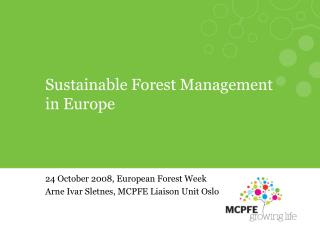Sustainable Forest Management in Europe