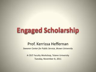 Engaged Scholarship