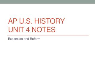 AP U.S. HISTORY Unit 4 Notes