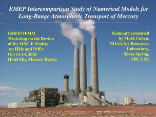 EMEP Intercomparison Study of Numerical Models for Long-Range Atmospheric Transport of Mercury