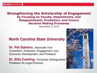 North Carolina State University Dr. Pat Sobrero ,  Associate Vice Chancellor, Extension, Engagement, and Economic Develo